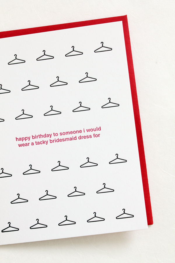 funny birthday card i love you so much i would wear a tacky bridesmaids dress for you