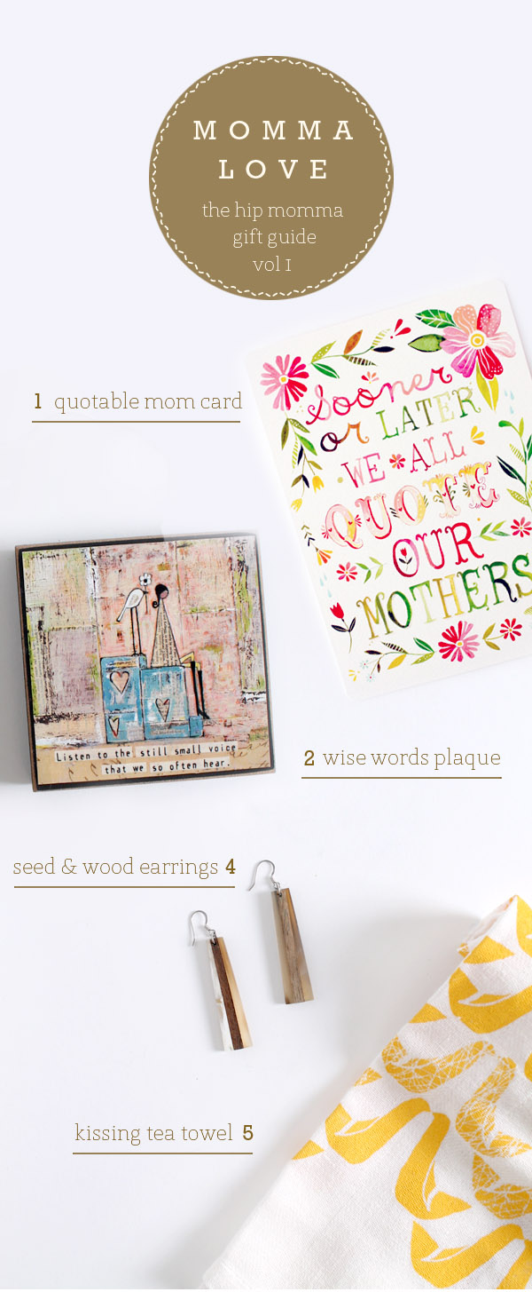 mother's day quotable greeting card, quote plate, wise words, words of wisdom, eco friendly, jewelry, mother's day gifts, earrings, sustainable jewelry, screen printed tea towel, hand printed, hand crafted